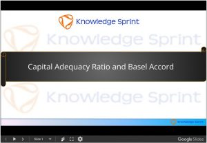 Capital Adequacy Ratio and Basel Accord